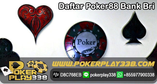 Daftar-Poker88-Bank-Bri